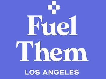 Fuel Them LA